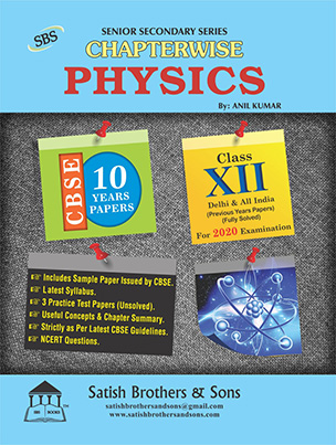 CBSE 12th Class Physics Previous Year Solved Sample, Question Papers